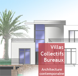 Villas, collectifs, bureaux - Architecture contemporaine