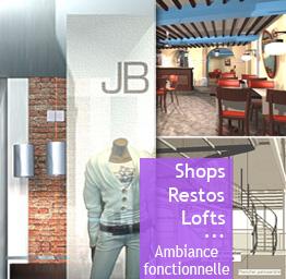 Boutiques, restaurants, lofts - Ambiance fonctionnelle